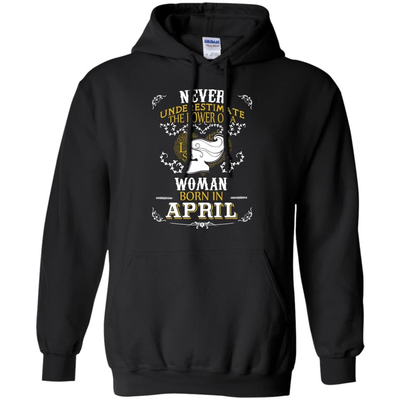 A Woman Born In APRIL T-Shirt & Hoodie | Teecentury.com