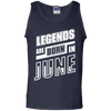 Legends are born in JUNE T-Shirt & Hoodie | Teecentury.com