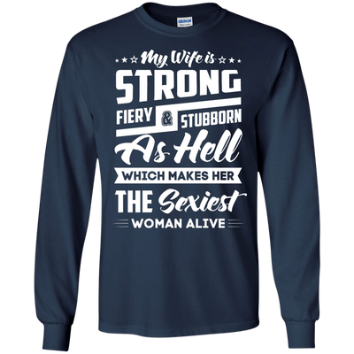 My Wife Is Strong Fiery And Stubborn As Hell T-Shirt & Hoodie | Teecentury.com