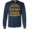 Never Underestimate An Old Man Who Was Born In August T-Shirt & Hoodie | Teecentury.com