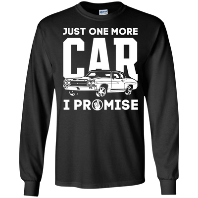 Just One More Car I Promise T-Shirt & Hoodie | Teecentury.com