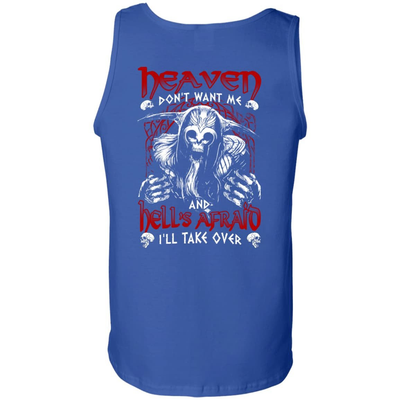 Heaven Don't Want Me And Hell's Afraid I'll Take Over T-Shirt & Hoodie | Teecentury.com