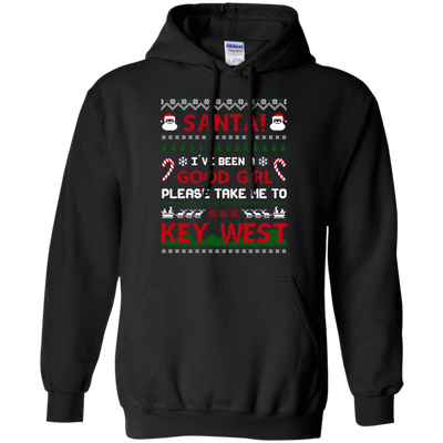 Santa I've Been A Good Girl Please Take Me To Key West T-Shirt & Hoodie | Teecentury.com