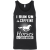 I Run On Caffeine Horses And Cuss Words T-Shirt & Hoodie | Teecentury.com
