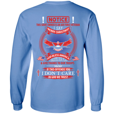 Notice This Shirt Owner Is An Air Force Veteran T-Shirt & Hoodie | Teecentury.com