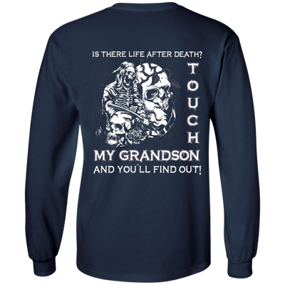 Is There Life After Death Touch My Grandson And You'll Find Out T-Shirt & Hoodie | Teecentury.com