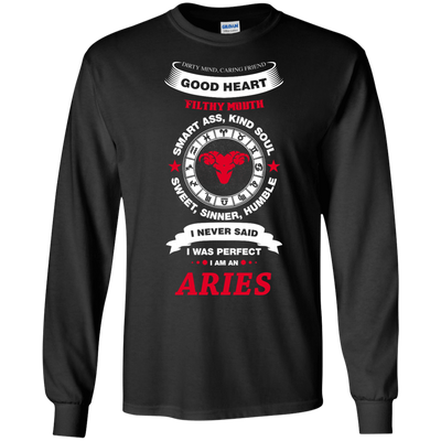 I Never Said I Was Perfect I Am An ARIES T-Shirt & Hoodie | Teecentury.com