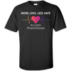 More Love Less Hate - Orlando T-Shirt & Hoodie | Teecentury.com