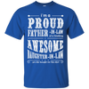 Im A Proud Father In Law Of Daughter In Law T-Shirt & Hoodie | Teecentury.com