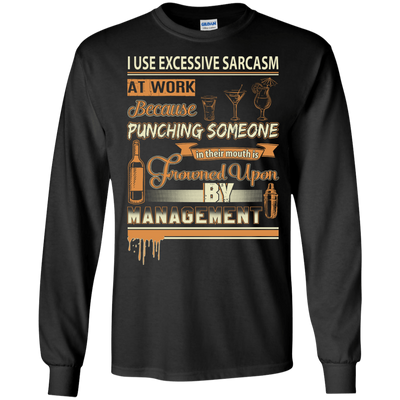 I Use Excessive Sarcasm At Work Bartender T-Shirt & Hoodie | Teecentury.com