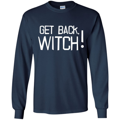Get Back Witch T-Shirt & Hoodie | Teecentury.com