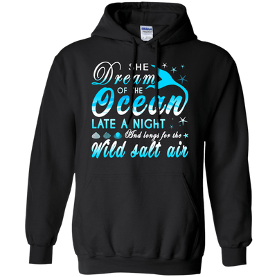 She Dream Of The Ocean Late Night And Longs For The Wild Salt Air T-Shirt & Hoodie | Teecentury.com