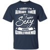Sorry I'm Already Taken By A Super Sexy April Girlfriend T-Shirt & Hoodie | Teecentury.com