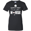 Safety First Drink With A Nurse T-Shirt & Hoodie | Teecentury.com