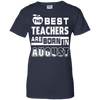 The Best Teachers Are Born In August T-Shirt & Hoodie | Teecentury.com