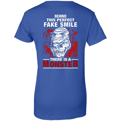Behind This Perfect Fake Smile There Is A Monster T Shirt T-Shirt & Hoodie | Teecentury.com