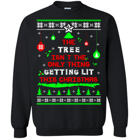 The Tree Isn't The Only Thing Getting Lit This Christmas T-Shirt & Hoodie | Teecentury.com