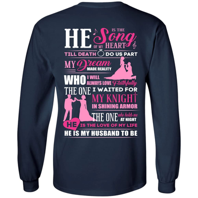 He is The Song Of My Heart He Is My Husband To Be T-Shirt & Hoodie | Teecentury.com