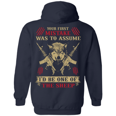 Your First Mistake Was To Assume T-Shirt & Hoodie | Teecentury.com