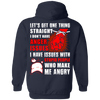 Let's Get One Thing Straight I Don't Have Anger Issues T-Shirt & Hoodie | Teecentury.com