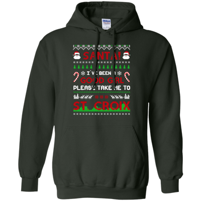 Santa I've Been A Good Girl Please Take Me To St Croix T-Shirt & Hoodie | Teecentury.com