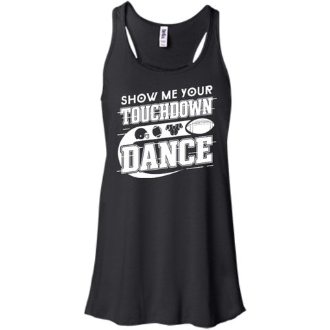 Show Me Your Touchdown Dance T-Shirt & Hoodie | Teecentury.com