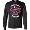 The Crazy Dog Ladies Are Born In August T-Shirt & Hoodie | Teecentury.com