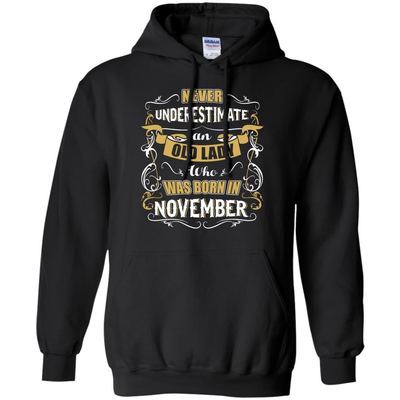 An Old Lady Who Was Born In November T-Shirt & Hoodie | Teecentury.com