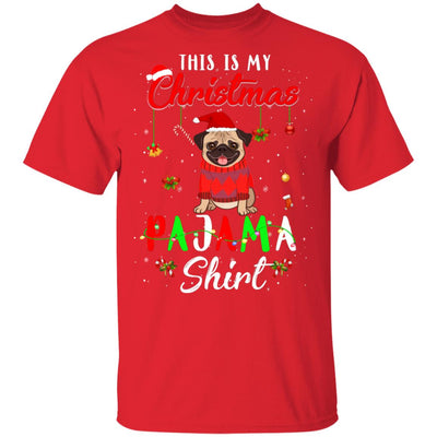 This Is My Christmas Pajama Pug Christmas Gifts T-Shirt & Sweatshirt | Teecentury.com