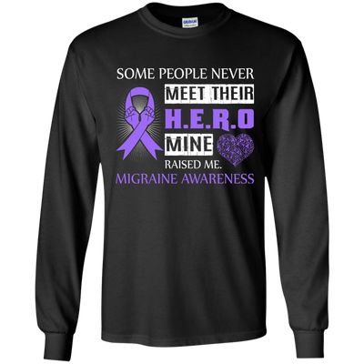 Migraine Awareness Some People Never Meet Hero T-Shirt & Hoodie | Teecentury.com