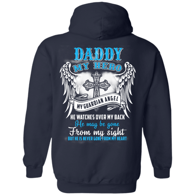 My Daddy My Hero My Guardian Angel He Watches Over My Back T-Shirt & Hoodie | Teecentury.com
