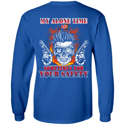 My Alone Time Is Sometimes For Your Safety T-Shirt & Hoodie | Teecentury.com