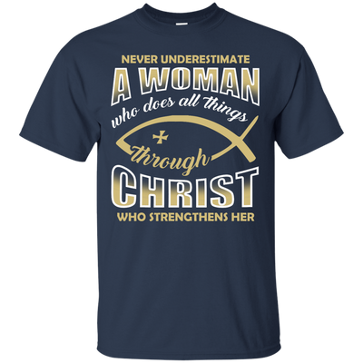Who Does All Things Through Christ Who Strengthens Her T-Shirt & Hoodie | Teecentury.com