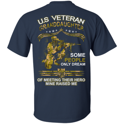 U.S. Veteran GrandDaughter Some People Only Dream Of Meeting T-Shirt & Hoodie | Teecentury.com