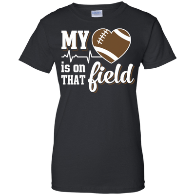 My Heart Is On That Field Football T-Shirt & Hoodie | Teecentury.com