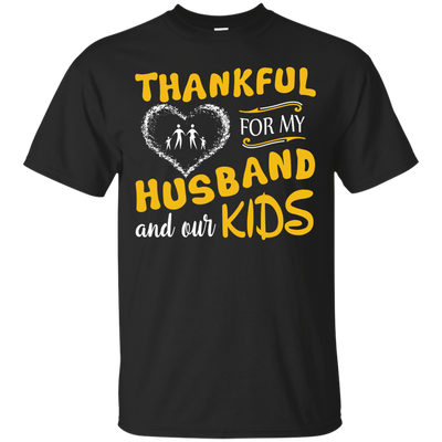 Thankful For My Husband And Our Kids T-Shirt & Hoodie | Teecentury.com