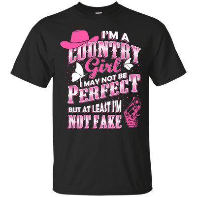 I May Not Be Perfect But At Least I'm Not Fake T-Shirt & Hoodie | Teecentury.com