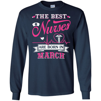 The Best Nurses Are Born In March T-Shirt & Hoodie | Teecentury.com