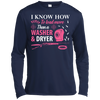I Know How To Load More Than A Washer And Dryer T-Shirt & Hoodie | Teecentury.com