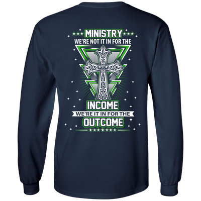 Ministy In It For The Outcome T-Shirt & Hoodie | Teecentury.com