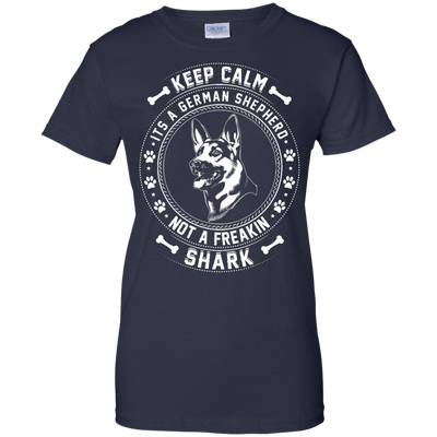 Keep Calm It's A German Shepherd Not A Freaking Shark T-Shirt & Hoodie | Teecentury.com