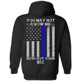 You may not know me but i got your 6 Police T-Shirt & Hoodie | Teecentury.com