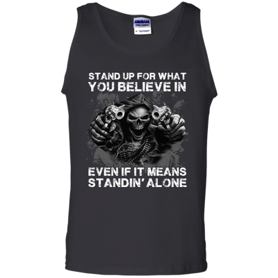 STAND UP FOR WHAT YOU BELIEVE T-Shirt & Hoodie | Teecentury.com