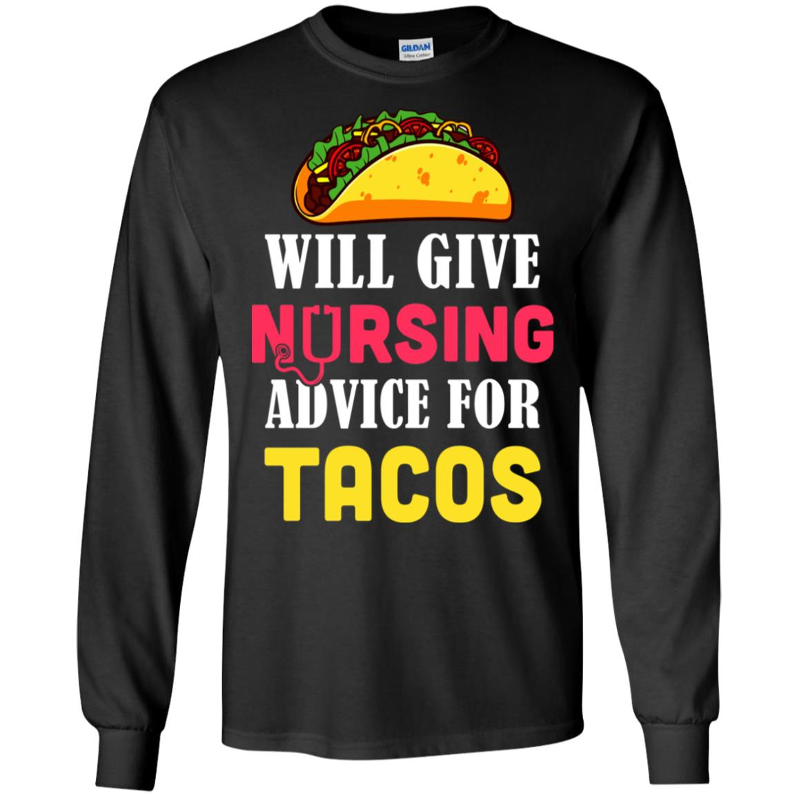 Funny Will Give Nursing Advice For Tacos