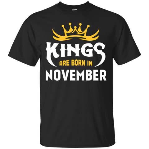 Kings Are Born In November T-Shirt & Hoodie | Teecentury.com