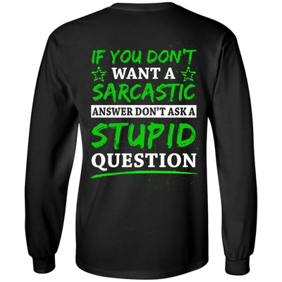 Don't Ask A Stupid Question T-Shirt & Hoodie | Teecentury.com