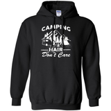 Camping Hair Don't Care T-Shirt & Hoodie | Teecentury.com