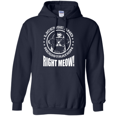 License And Registration Meow T-Shirt & Hoodie | Teecentury.com