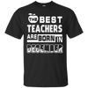 The Best Teachers Are Born In December T-Shirt & Hoodie | Teecentury.com