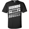 Legends are born in AUGUST T-Shirt & Hoodie | Teecentury.com